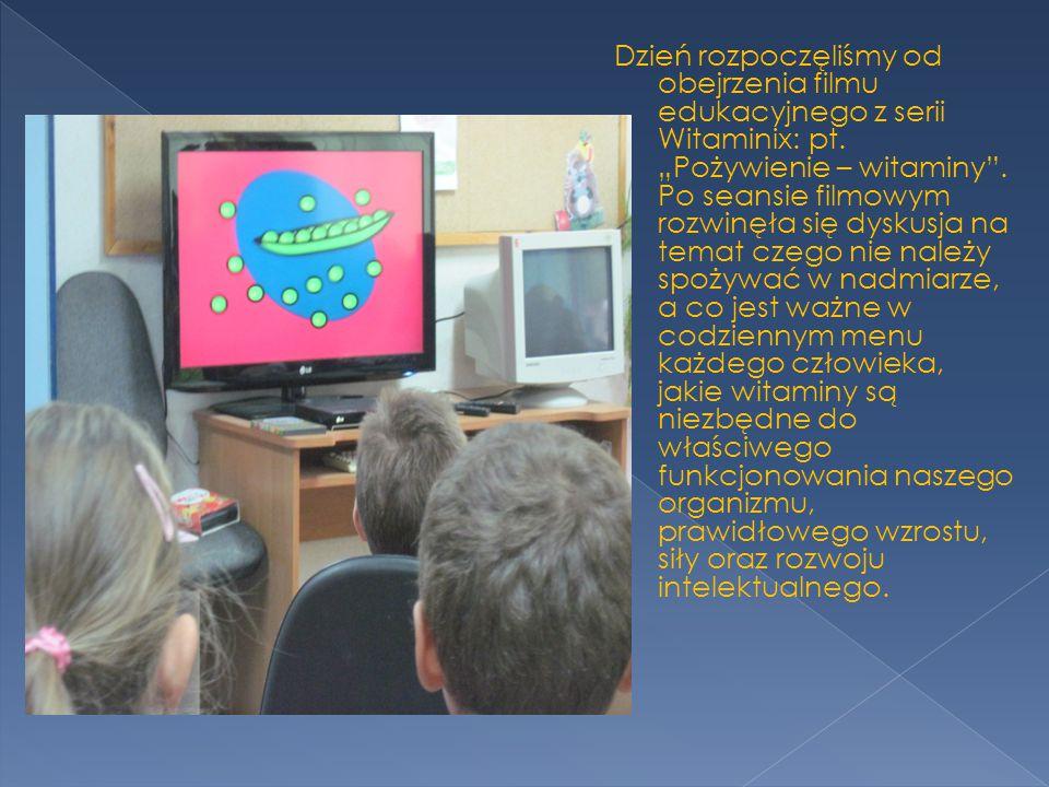 Dzień rozpoczęliśmy od obejrzenia filmu edukacyjnego z serii Witaminix: pt.