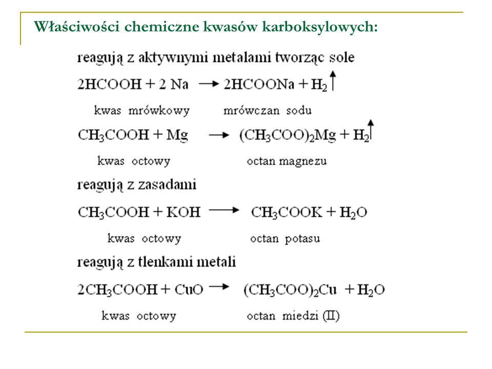 Właściwości chemiczne kwasów karboksylowych: