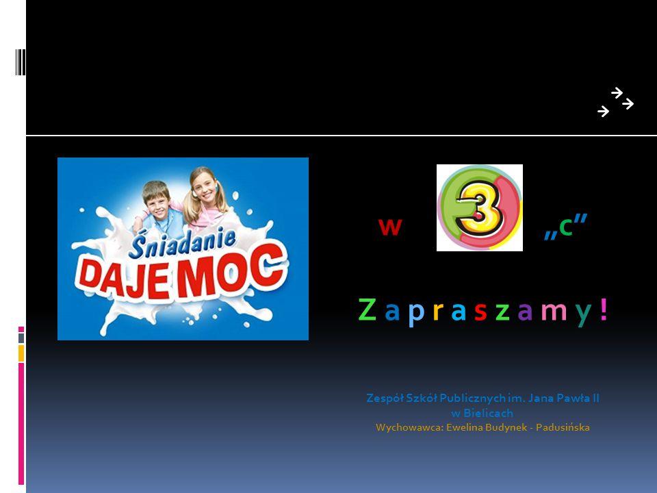 "w ""c Z a p r a s z a m y .Zespół Szkół Publicznych im."