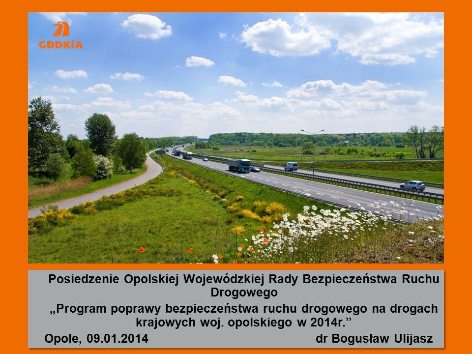 """Posiedzenie Opolskiej Wojewódzkiej Rady Bezpieczeństwa Ruchu Drogowego """"Program poprawy bezpieczeństwa ruchu drogowego na drogach krajowych woj."""