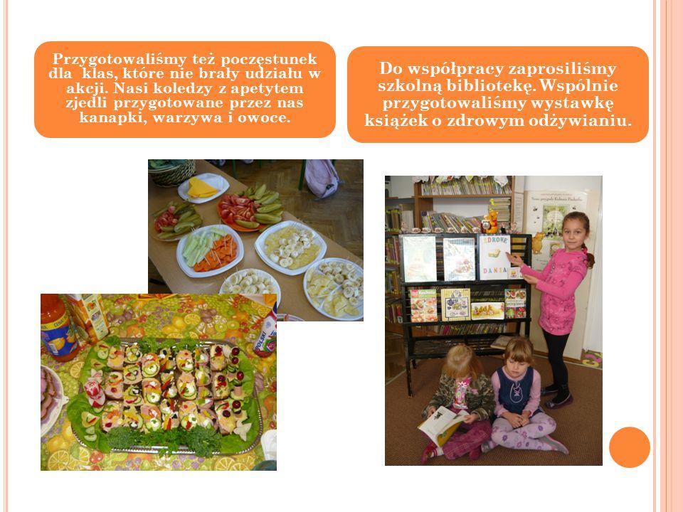 Przygotowaliśmy też poczęstunek dla klas, które nie brały udziału w akcji. Nasi koledzy z apetytem zjedli przygotowane przez nas kanapki, warzywa i ow