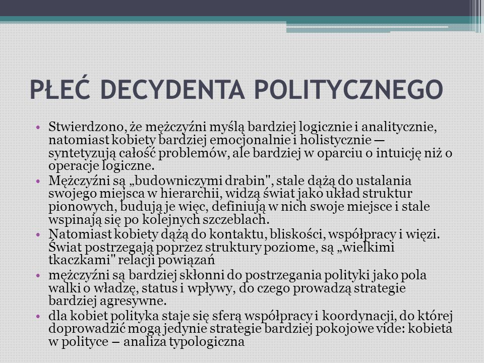 JEDNOWYMIAROWE KLASYFIKACJE OSOBOWOŚCI POLITYCZNEJ Rozróżnienie: demokratyczne vs autorytarne opiera się na następujących kryteriach:  Sposobach wyznaczenia celów (wspólne dla stron relacji vs jako odbicie preferencji przywódcy)  Kontroli wykonania zadania (członkowie grupy vs przywódca samodzielnie)  Proporcji kar i nagród (dominacja nagród vs dominacja kar)  Oceny wykonania zadania (z udziałem vs bez udziału grupy)