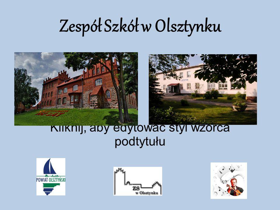 Kliknij, aby edytować styl wzorca podtytułu Zespół Szkół w Olsztynku
