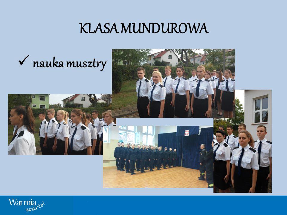KLASA MUNDUROWA zajęcia praktyczne w jednostkach Straży Pożarnej i Policji zajęcia przygotowujące do testów sprawnościowych
