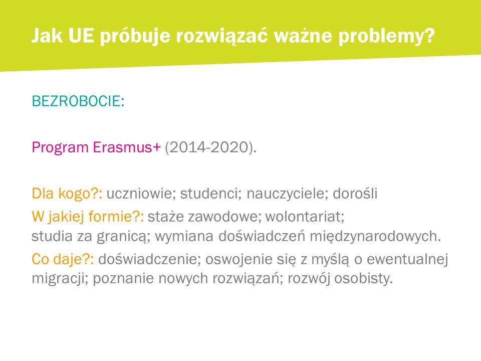 BEZROBOCIE: Program Erasmus+ (2014-2020).