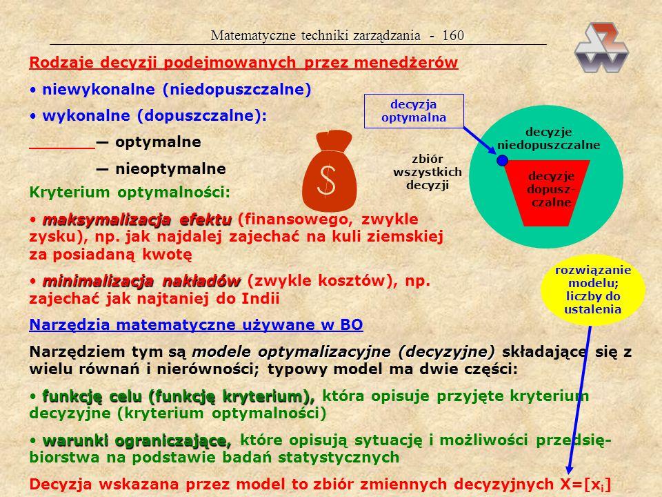 Matematyczne techniki zarządzania - 159 MTZ — BADANIA OPERACYJNE Badania operacyjne (ang.