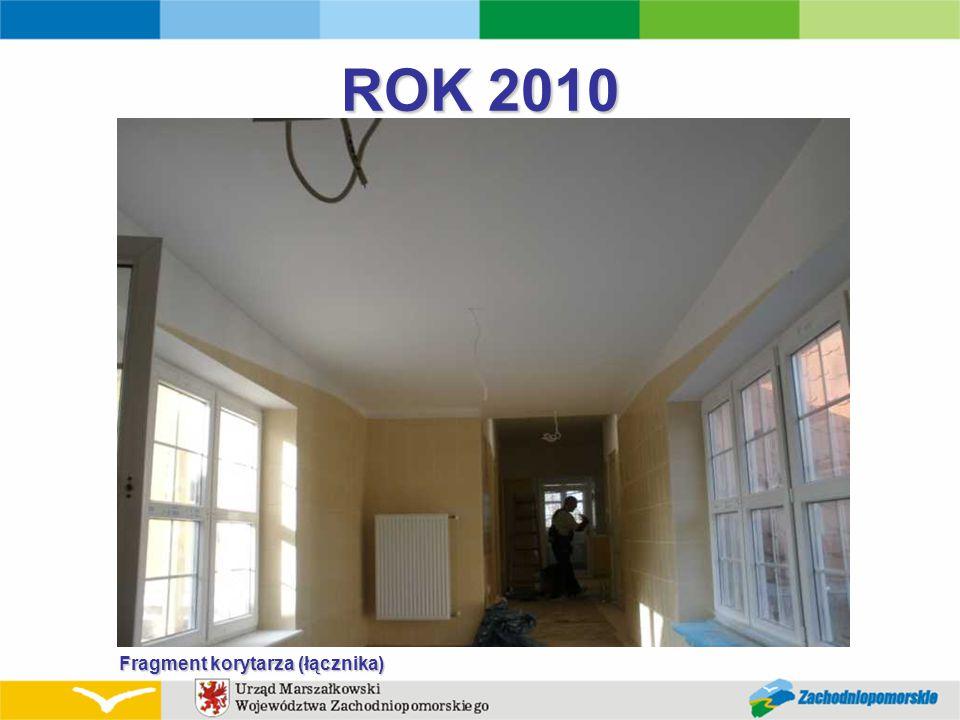 ROK 2010 Fragment korytarza (łącznika)