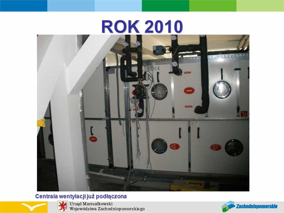 ROK 2010 Centrala wentylacji już podłączona