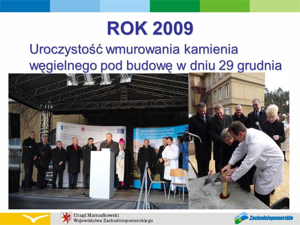 ROK 2009 Uroczystość wmurowania kamienia węgielnego pod budowę w dniu 29 grudnia