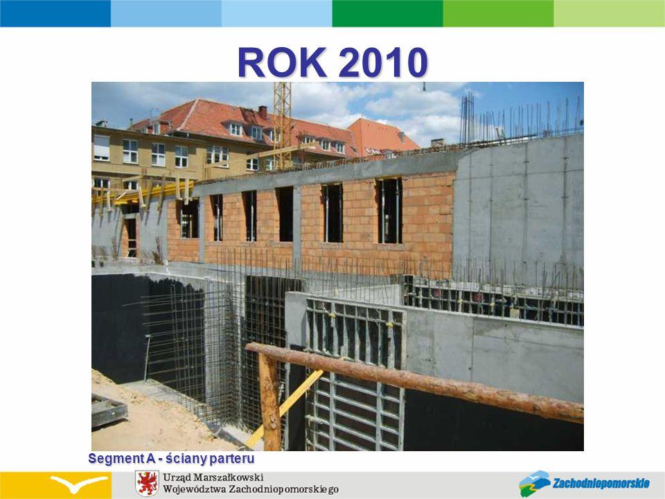 ROK 2010 Segment A - ściany parteru