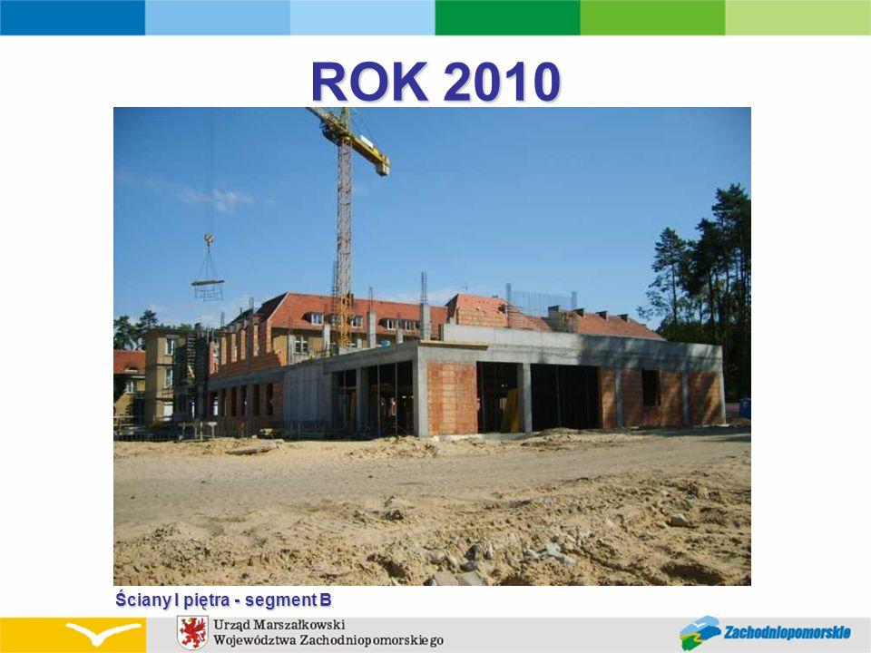ROK 2010 Ściany I piętra - segment B