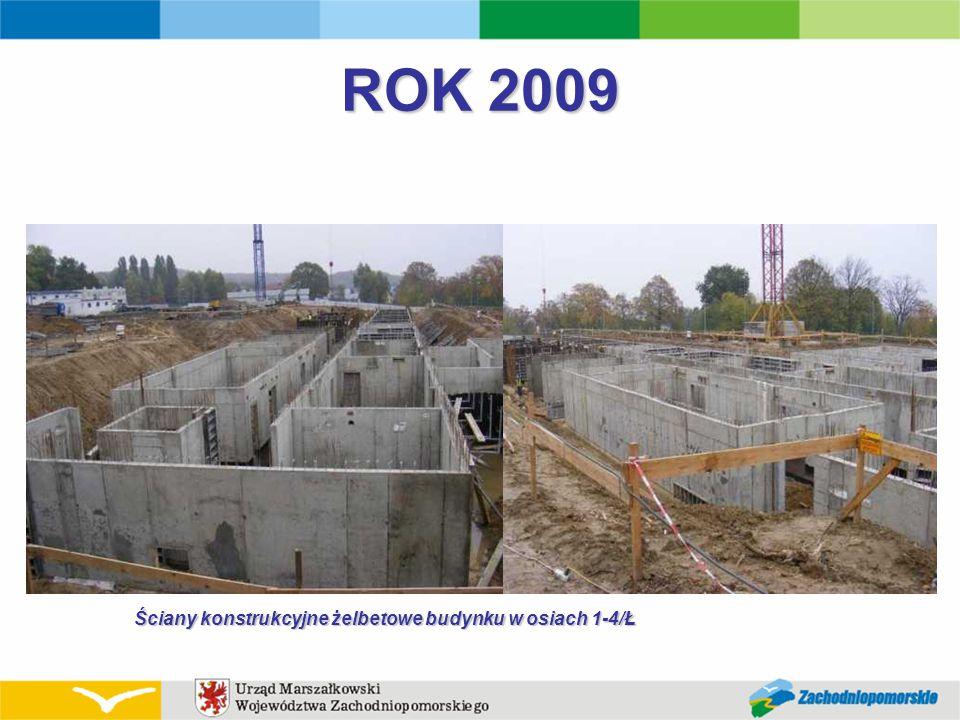 ROK 2009 Ściany konstrukcyjne żelbetowe budynku w osiach 1-4/Ł