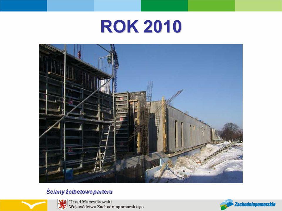 ROK 2010 Ściany żelbetowe parteru