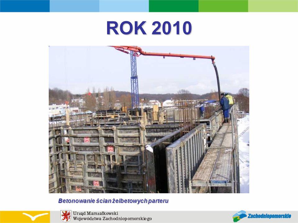 ROK 2010 Betonowanie ścian żelbetowych parteru
