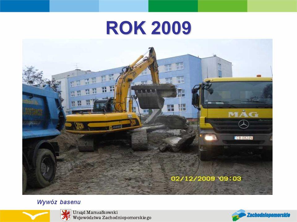 ROK 2009 Wywóz basenu