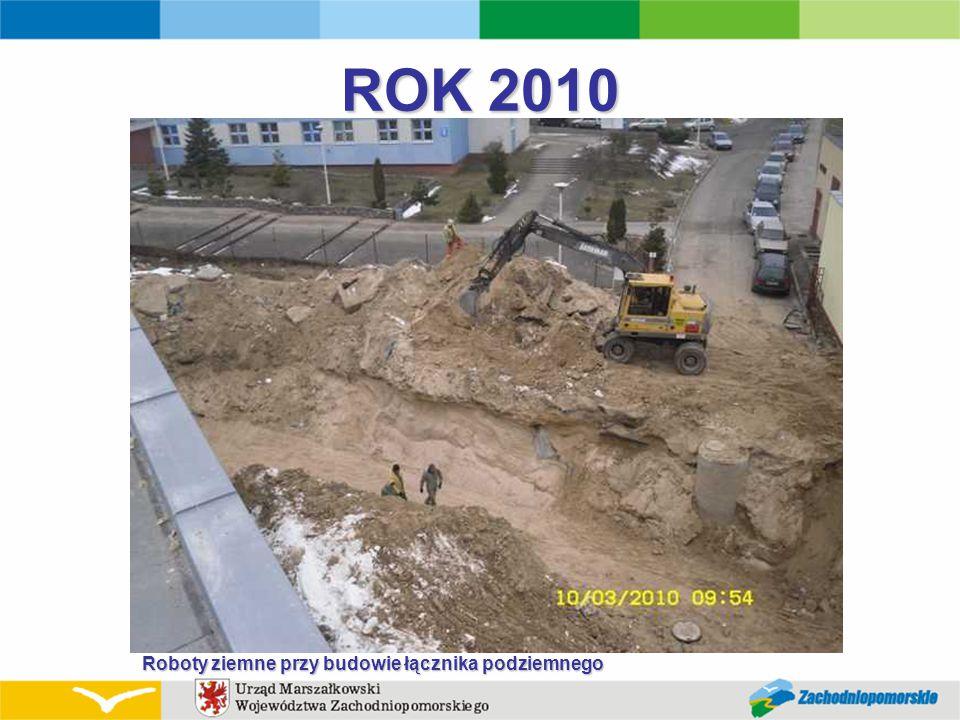 ROK 2010 Roboty ziemne przy budowie łącznika podziemnego