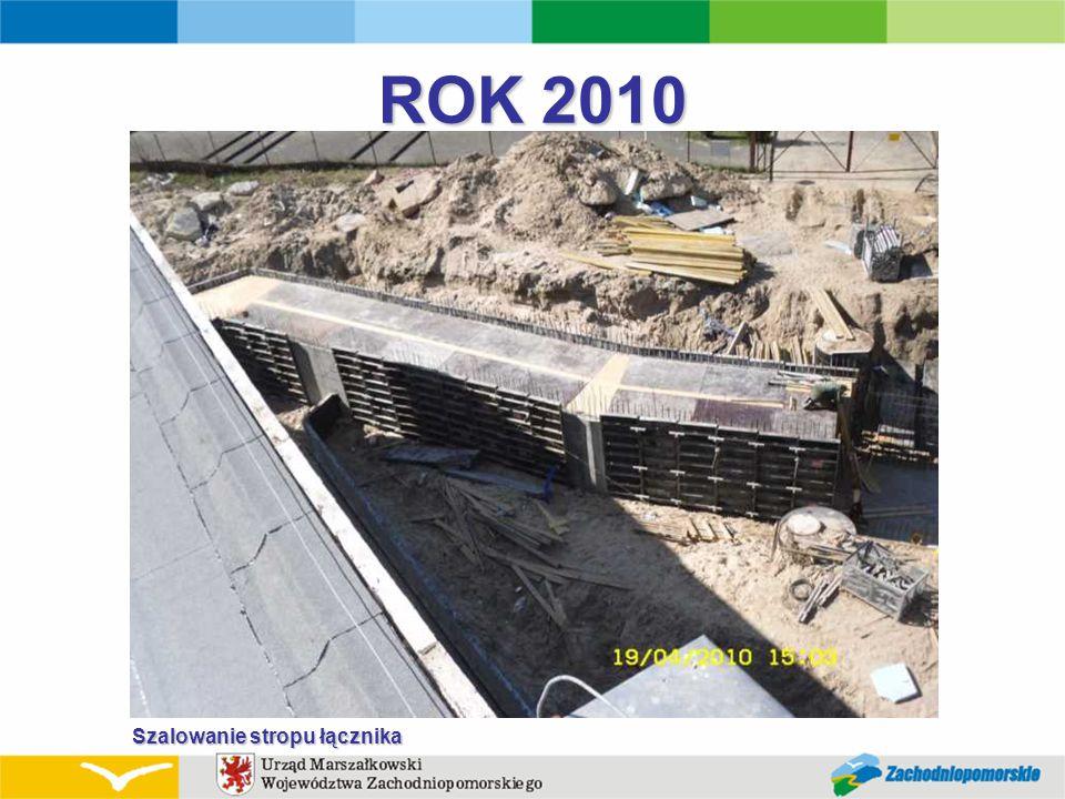 ROK 2010 Szalowanie stropu łącznika