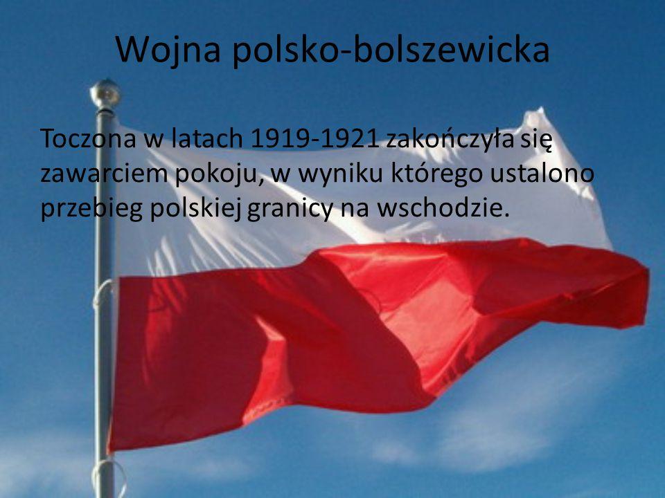 Bitwa warszawska Zwana cudem nad Wisłą, stoczona 15 sierpnia 1920 roku.