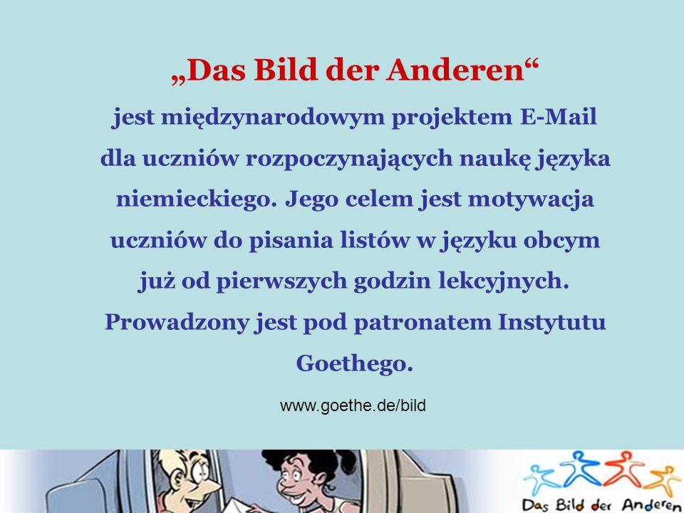 """""""Das Bild der Anderen jest międzynarodowym projektem E-Mail dla uczniów rozpoczynających naukę języka niemieckiego."""