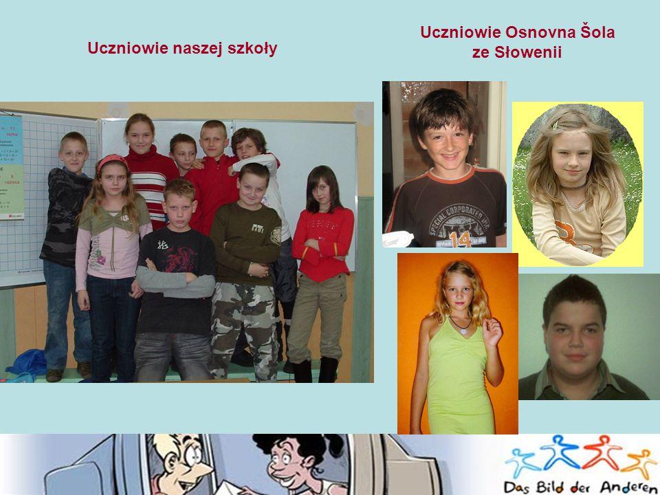 Uczniowie naszej szkoły Uczniowie Osnovna Šola ze Słowenii