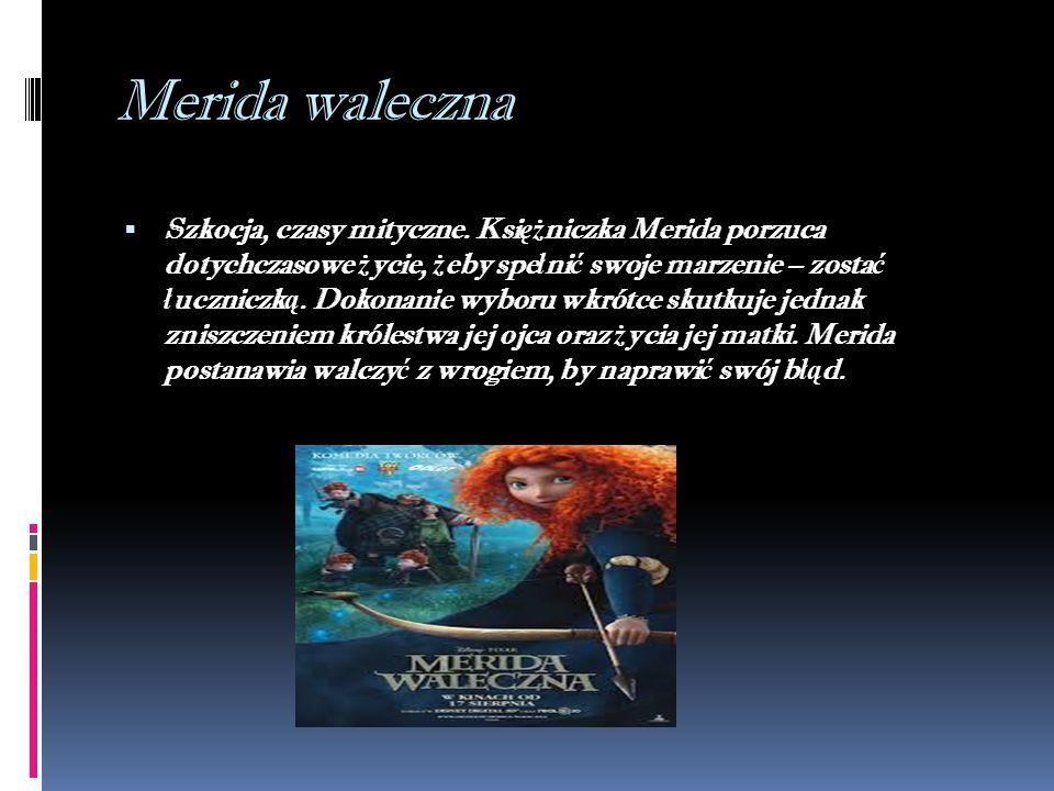 Merida waleczna  Szkocja, czasy mityczne.