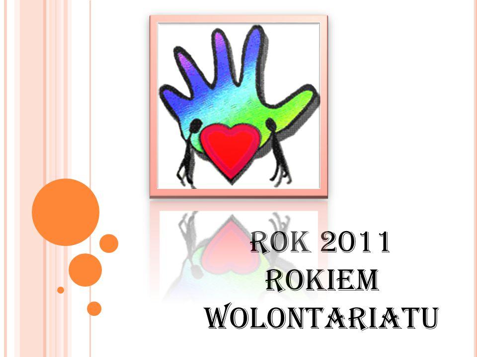 Rok 2011 Rokiem wolontariatu