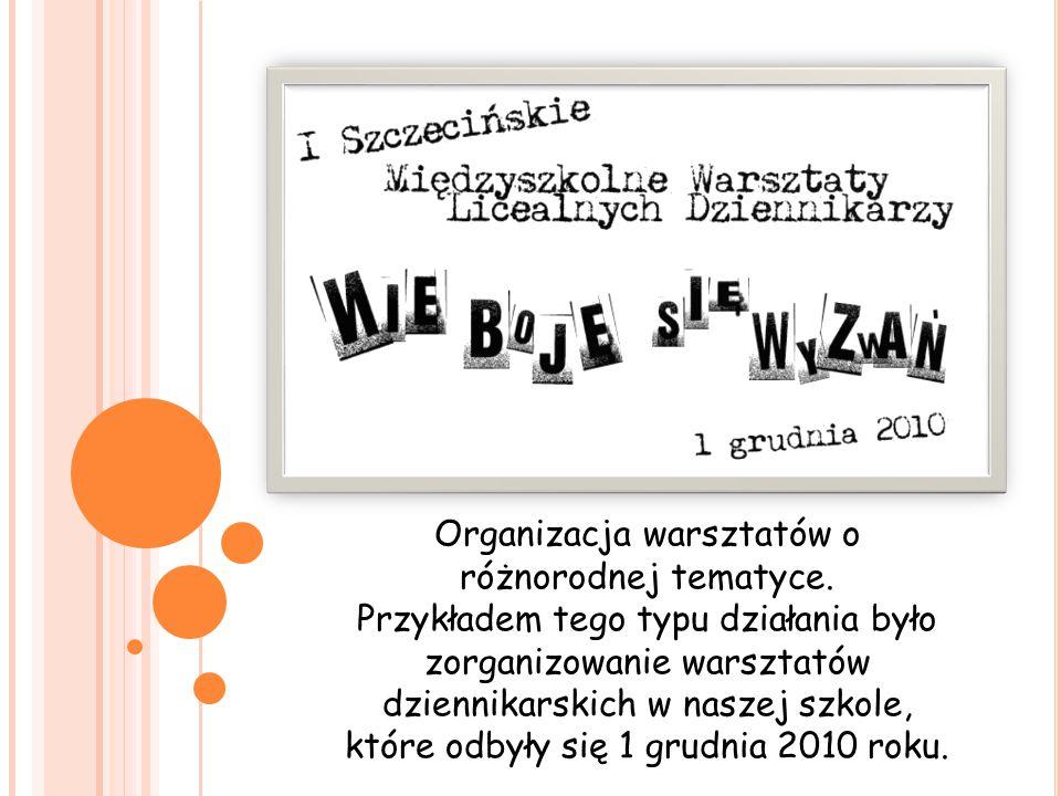 Organizacja warsztatów o różnorodnej tematyce.