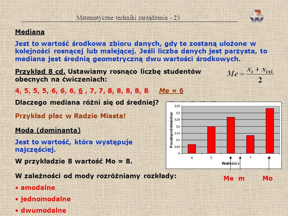 Matematyczne techniki zarządzania - 22 gdy dane są przetworzone w rozkład Przykład 8 cd. Obliczamy średnią liczbę osób obecnych na ćwiczeniach: Interp