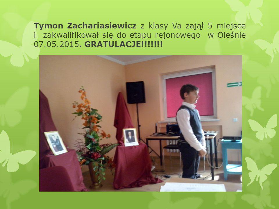 Tymon Zachariasiewicz z klasy Va zajął 5 miejsce i zakwalifikował się do etapu rejonowego w Oleśnie 07.05.2015.