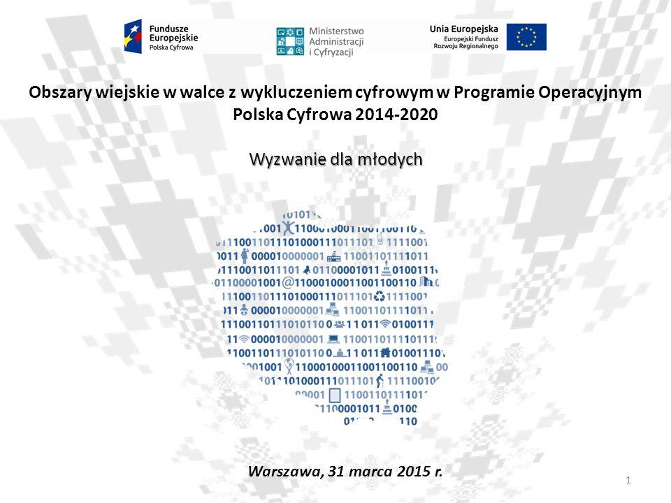 2 Wzmocnienie cyfrowych fundamentów dla rozwoju kraju Główne cele Programu to:  szeroki dostęp do internetu,  efektywne i przyjazne użytkownikom e-usługi publiczne,  stale rosnący poziom kompetencji cyfrowych społeczeństwa Cel główny Programu Operacyjnego Polska Cyfrowa (PO PC)