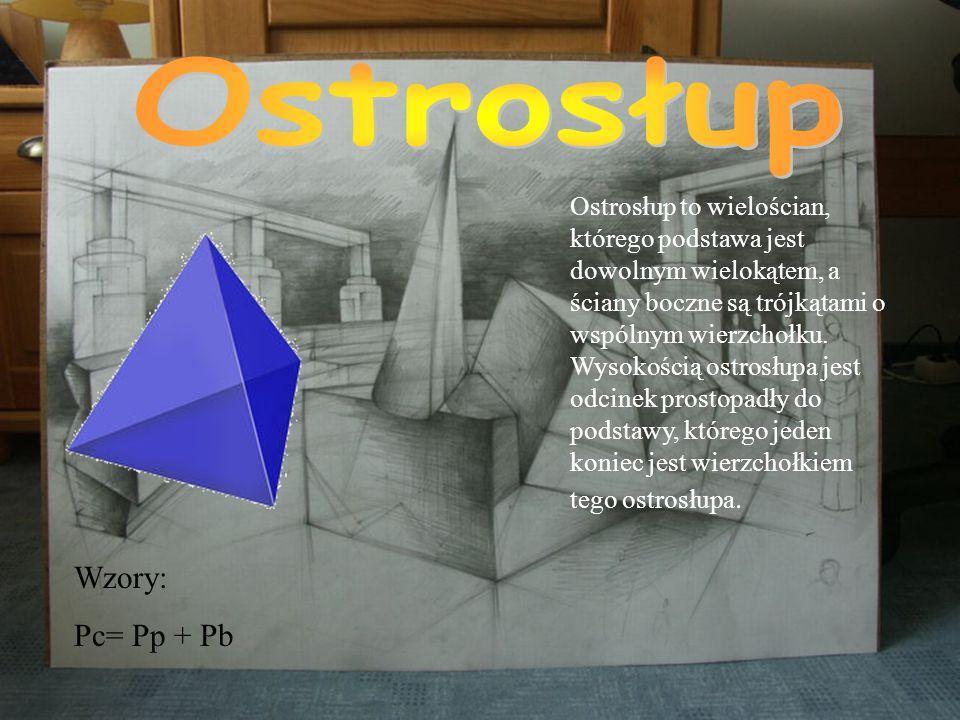 Wzory:V=abcPc=2(ab+bc+ac) Prostopadłościan to graniastosłup, którego wszystkie ściany są prostokątami