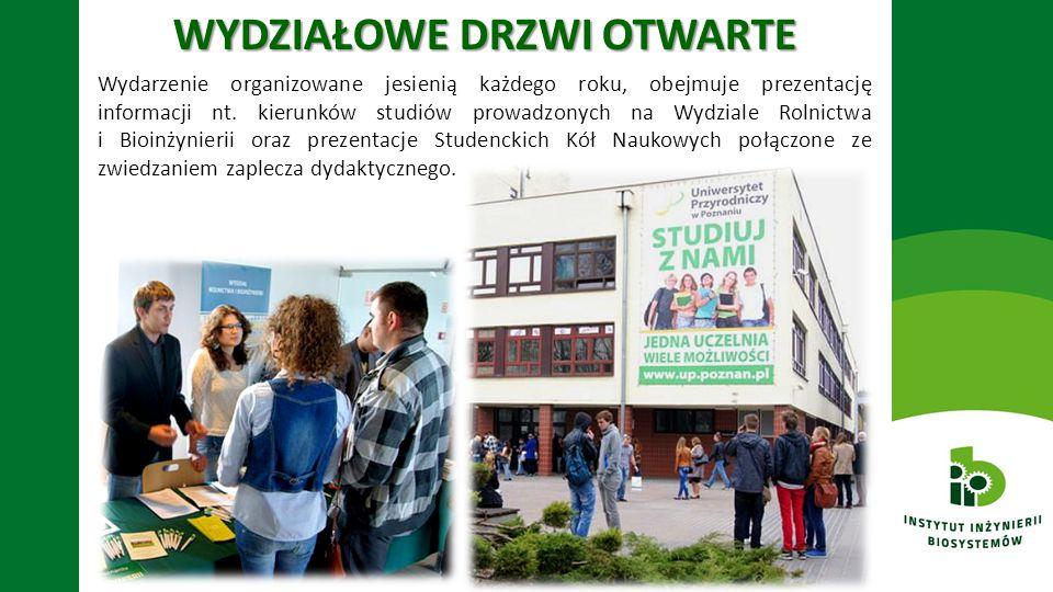 WYDZIAŁOWE DRZWI OTWARTE Wydarzenie organizowane jesienią każdego roku, obejmuje prezentację informacji nt. kierunków studiów prowadzonych na Wydziale