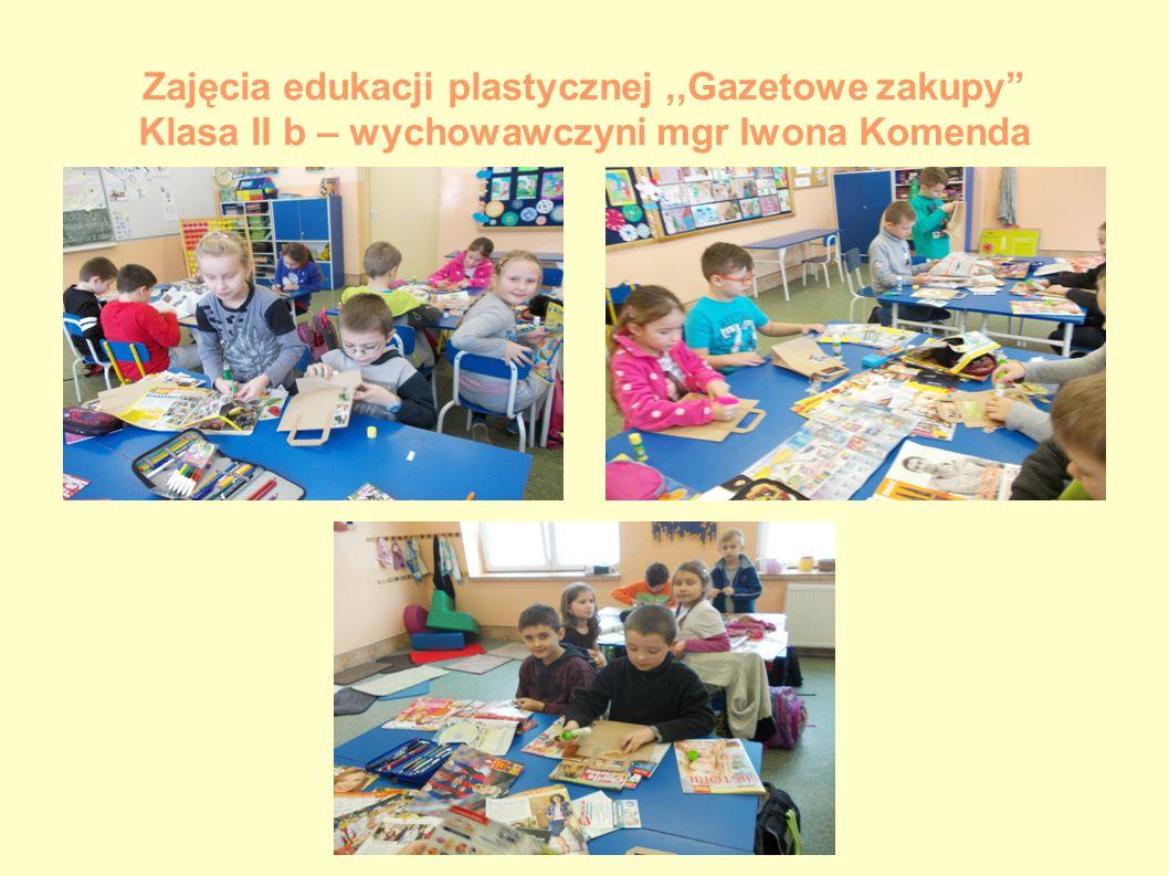Zajęcia edukacji plastycznej,,Gazetowe zakupy Klasa II b – wychowawczyni mgr Iwona Komenda