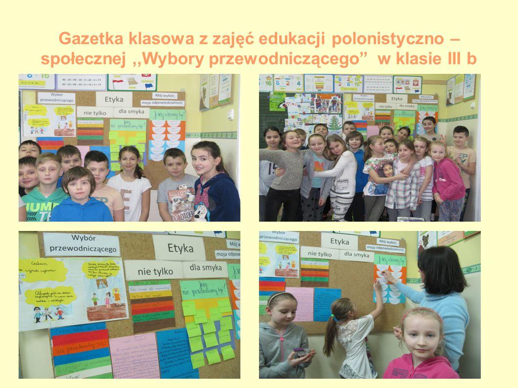 """Gazetka klasowa z zajęć edukacji polonistyczno – społecznej,,Wybory przewodniczącego"""" w klasie III b"""