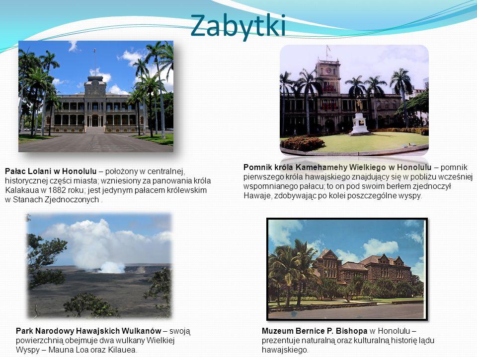 Zabytki Pałac Lolani w Honolulu – położony w centralnej, historycznej części miasta; wzniesiony za panowania króla Kalakaua w 1882 roku; jest jedynym