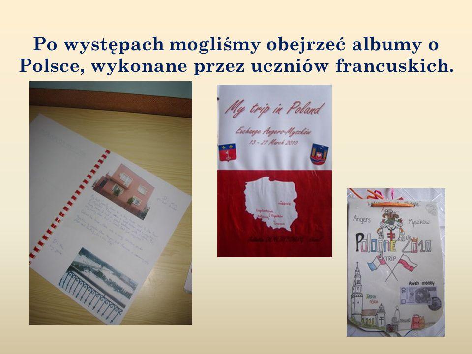 Po występach mogliśmy obejrzeć albumy o Polsce, wykonane przez uczniów francuskich.