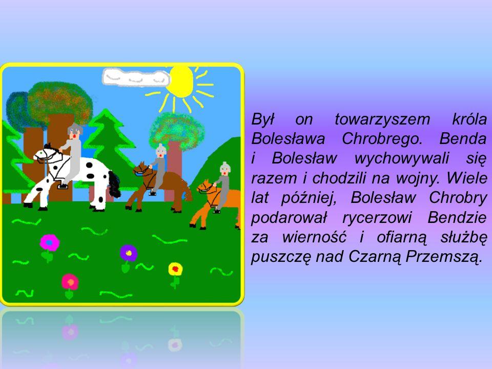 Był on towarzyszem króla Bolesława Chrobrego. Benda i Bolesław wychowywali się razem i chodzili na wojny. Wiele lat później, Bolesław Chrobry podarowa