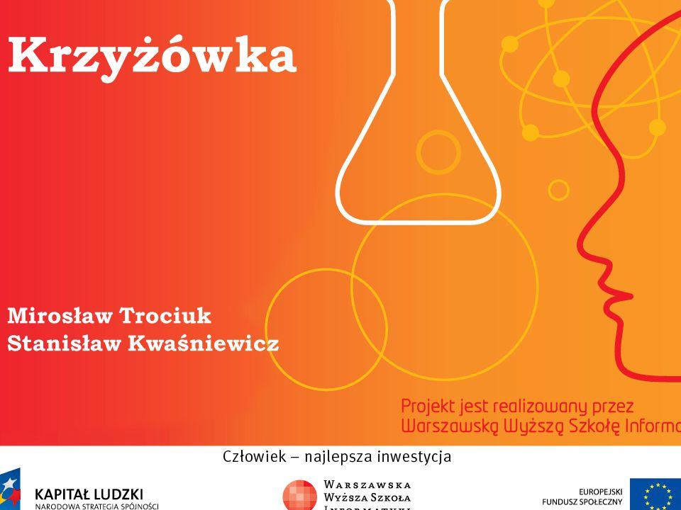 Krzyżówka Mirosław Trociuk Stanisław Kwaśniewicz