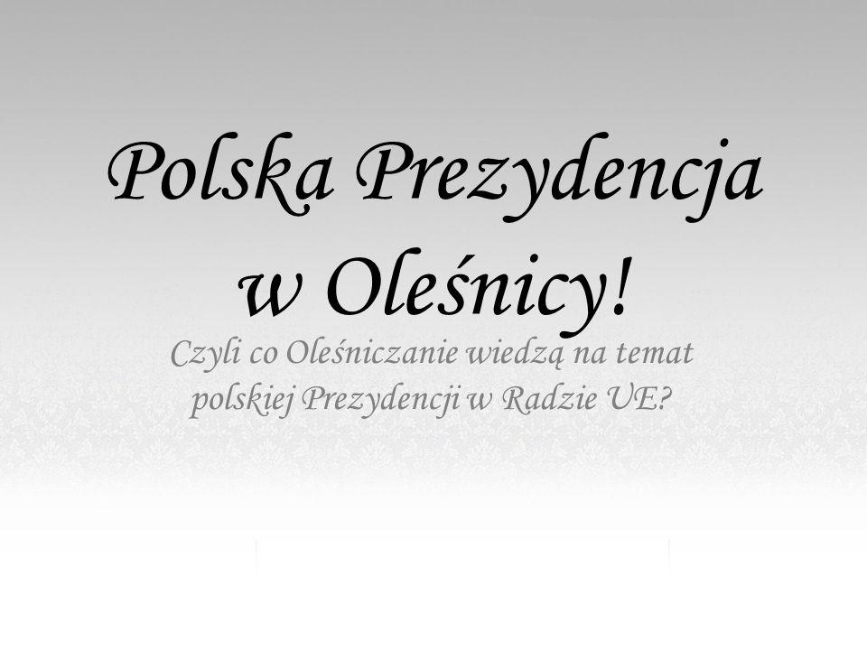 Polska Prezydencja w Oleśnicy.