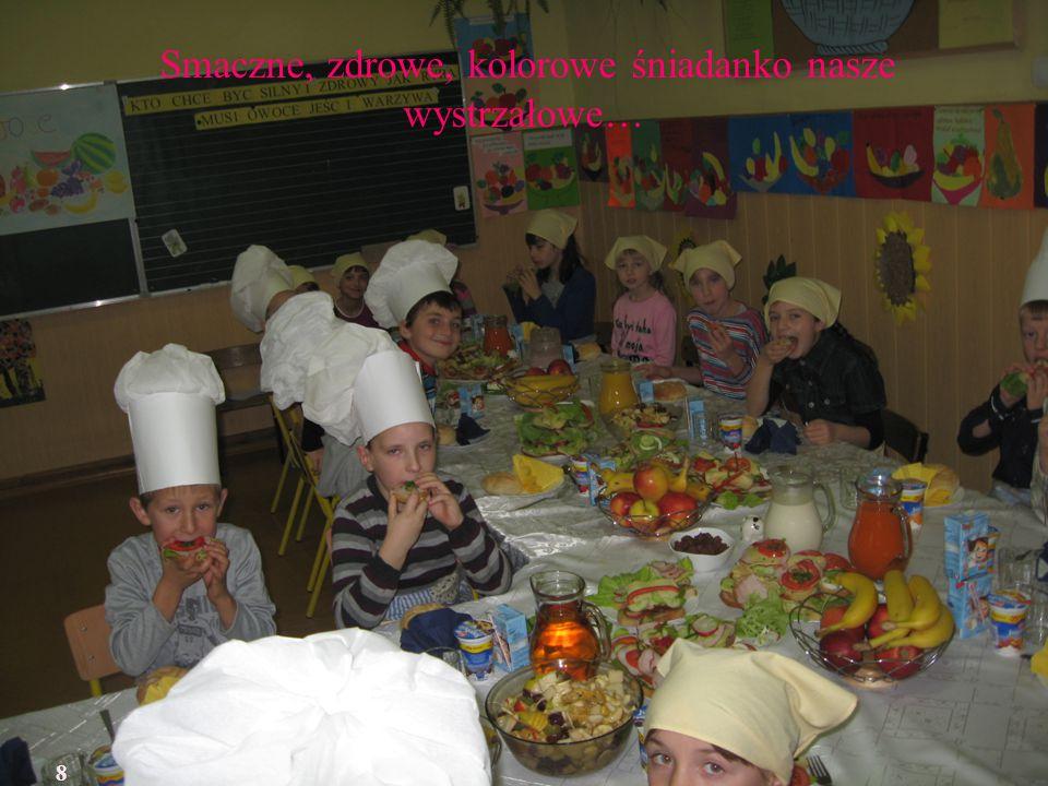 Smaczne, zdrowe, kolorowe śniadanko nasze wystrzałowe… 8