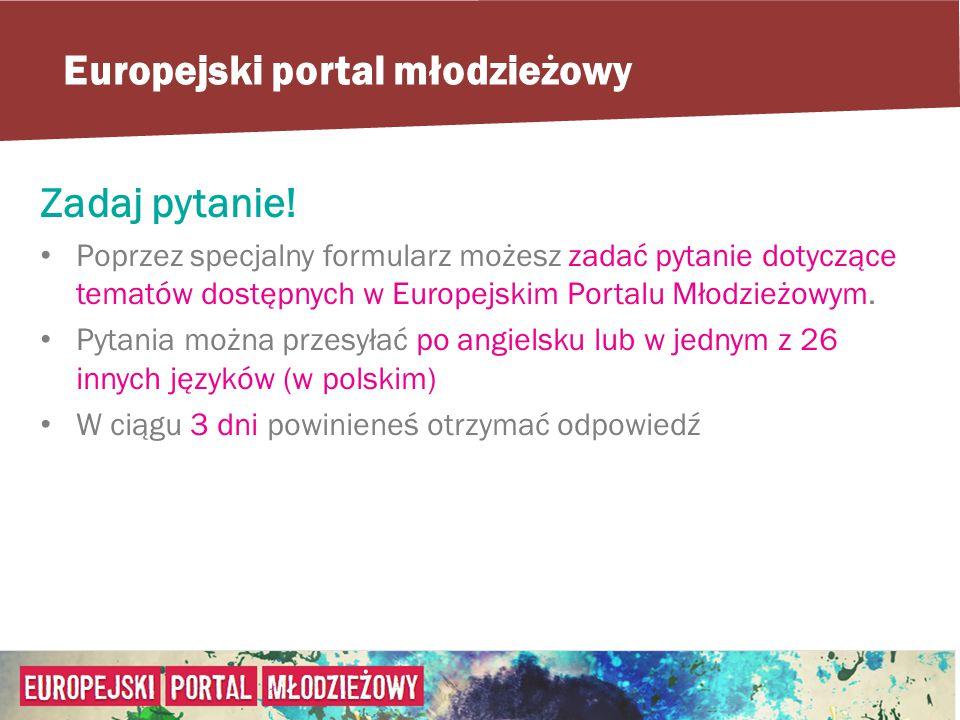 Europejski portal młodzieżowy Zadaj pytanie.