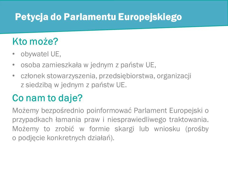Petycja do Parlamentu Europejskiego Kto może.