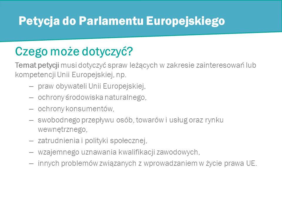 Petycja do Parlamentu Europejskiego Czego może dotyczyć.