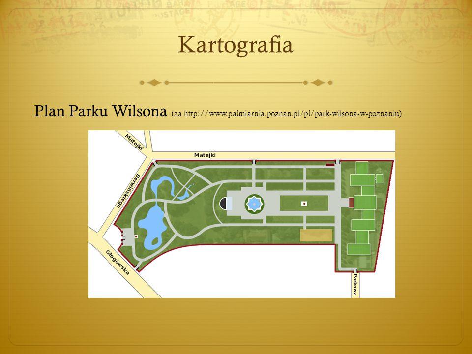 Kartografia Plan Parku Wilsona (za http://www.palmiarnia.poznan.pl/pl/park-wilsona-w-poznaniu)