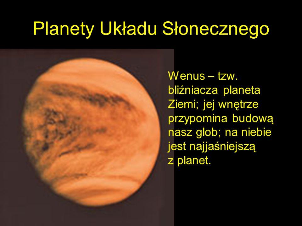 Planety Układu Słonecznego Wenus – tzw.
