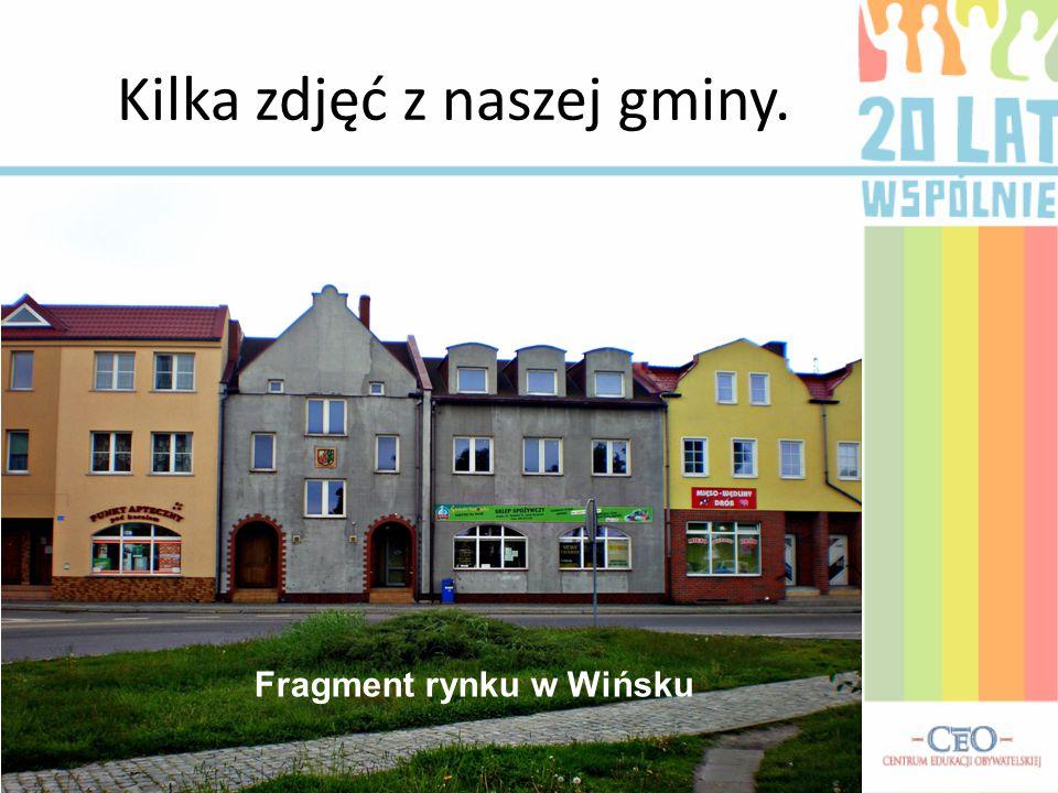 Kilka zdjęć z naszej gminy. Fragment rynku w Wińsku