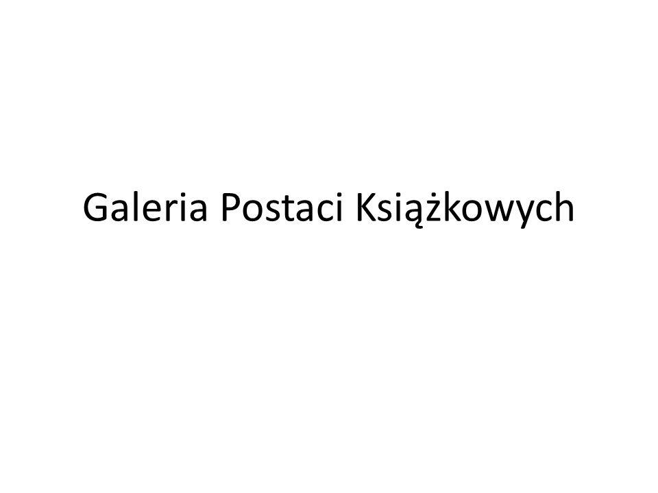 Galeria Postaci Książkowych