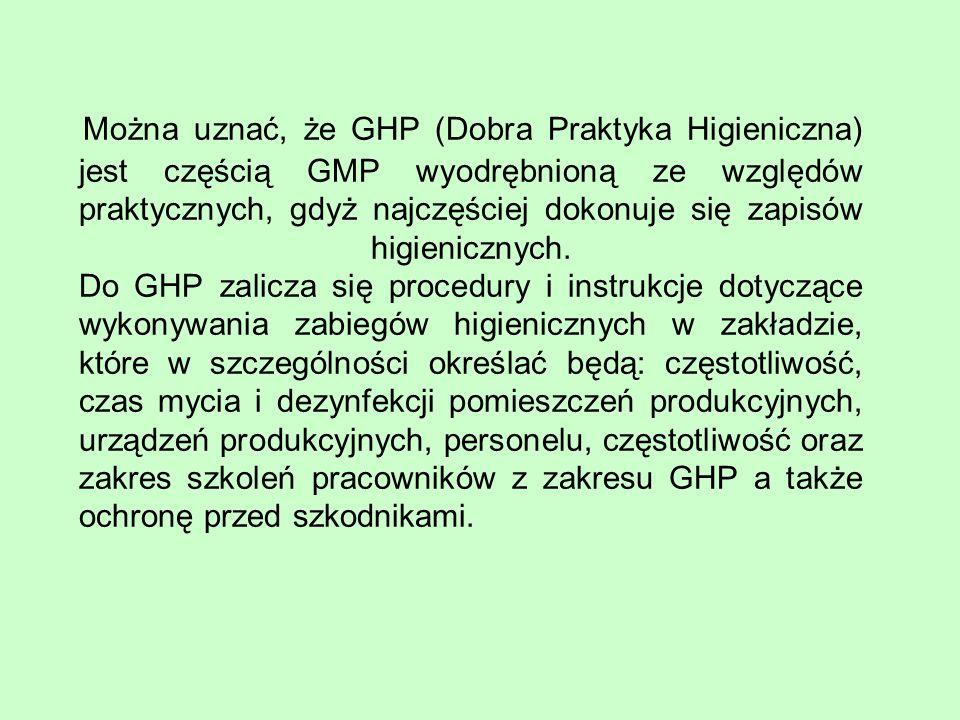 Można uznać, że GHP (Dobra Praktyka Higieniczna) jest częścią GMP wyodrębnioną ze względów praktycznych, gdyż najczęściej dokonuje się zapisów higieni