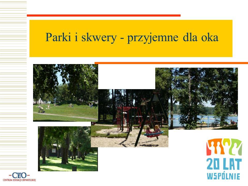 Parki i skwery - przyjemne dla oka