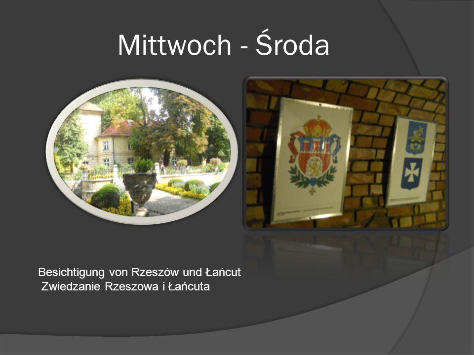 Donnerstag - Czwartek Besichtigung von Odrzykoń – Prządki Zwiedzanie Odrzykonia - Prządki